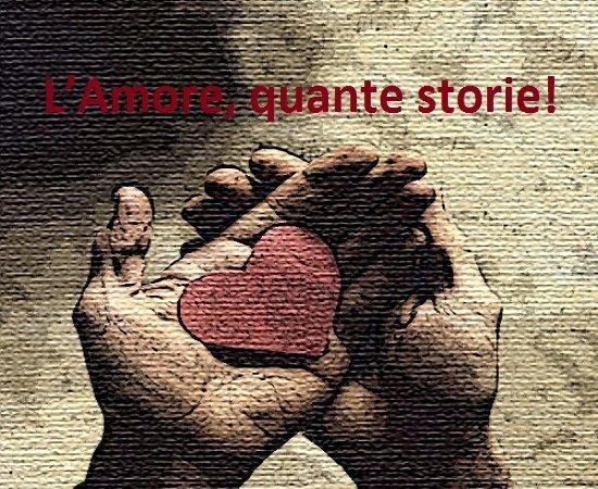 Amore, quante storie!